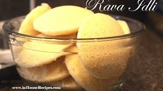 Making Rava (Suji/ Semolina) Idli www.inHouseRecipes.com