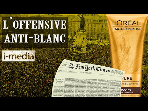 I-Média n°305 – L'offensive anti-blanc se poursuit