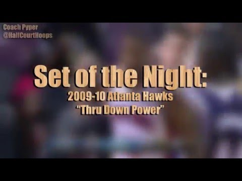 "Set of the Night: 2009-10 Atlanta Hawks ""Thru Down Power"""