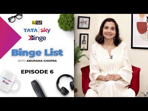 Episode 6 | Binge List with Anupama Chopra | Tata Sky Binge film companion