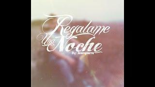 Jeampierre - Regalame una noche  [Prod.Daynes The Producer]