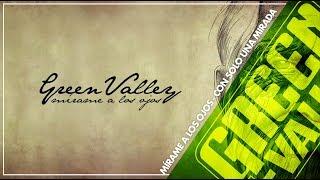 Con Sólo una Mirada - Mírame a los Ojos - Green Valley