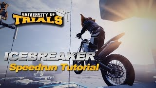 Ice Breaker - Speedrun Tutorial - Trials Fusion
