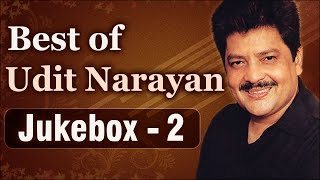 Best Of Udit Narayan Hits - Jukebox 2 - Top 10 Udit Narayan Songs
