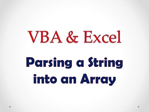 VBA & Excel Lesson 3: Parsing a String into an Array