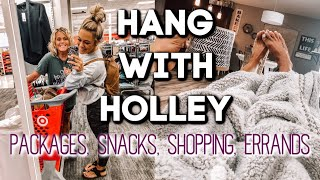 PACKAGES, SNACKS, SHOPPING + ERRANDS | HANG WITH HOLLEY