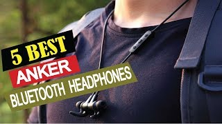 5 Best Anker Bluetooth Headphones 2019 | Top 5 Anker Bluetooth Headphones | Headphones Reviews