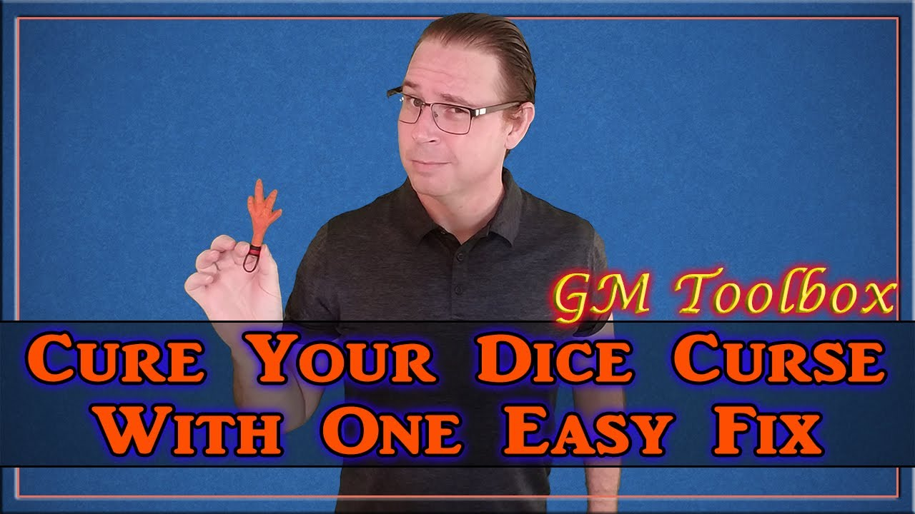 Cure Your Dice Curse With 1 Easy Fix