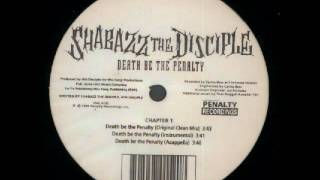 Death Be The Penalty - Shabazz The Disciple