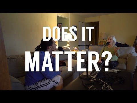 Does Anything Matter As Much As We Think? | Robby and Cindy's Podcast Episode 30
