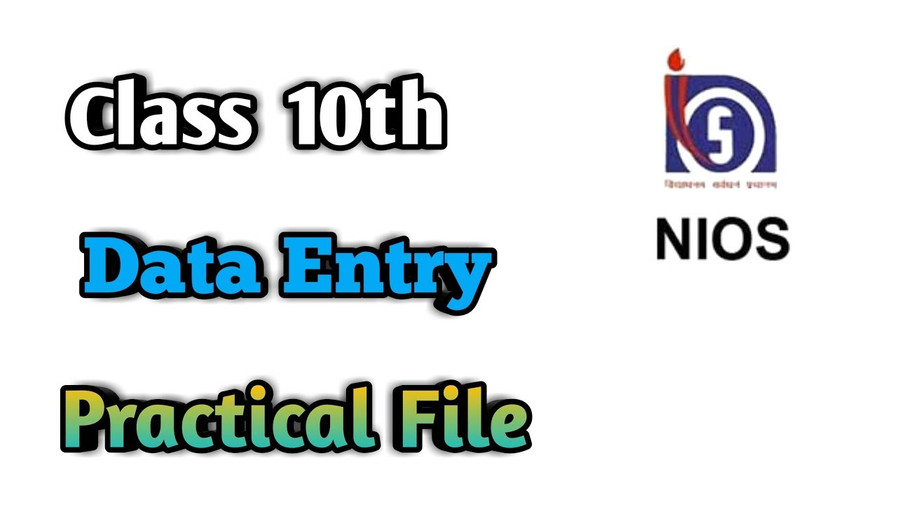 NIOS Class 10th Data Entry Practical File in English Medium