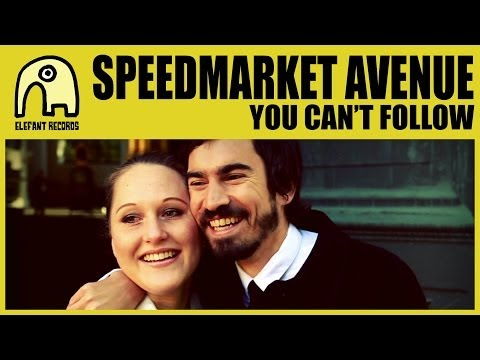 "SPEEDMARKET AVENUE - You Can't Follow [Act I, ""Goodbye"" trilogy, Official]"