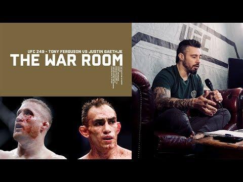 TONY FERGUSON VS JUSTIN GAETHJE  -  WAR ROOM, DAN HARDY BREAKDOWN EP. 34