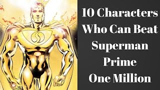 vuclip 10 Characters Who Can Beat Superman Prime One Million