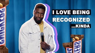 I Love Being Recognized...Kinda (Stand up Comedy)