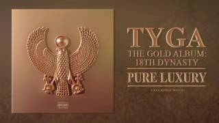 Tyga Pure Luxury Audio