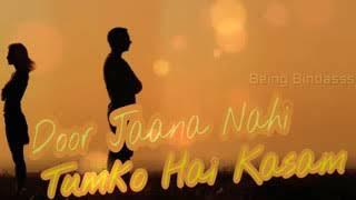 Door jaana nhi Tumko hai kasam /dj punjab/ by Rinku // DJ MUSICAL sad song//