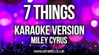 Miley Cyrus - 7 Things (Karaoke Version)