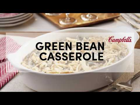 Green Bean Casserole Recipe | Campbell's Kitchen