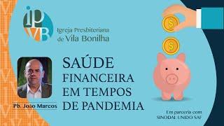 Saúde financeira em tempos de pandemia