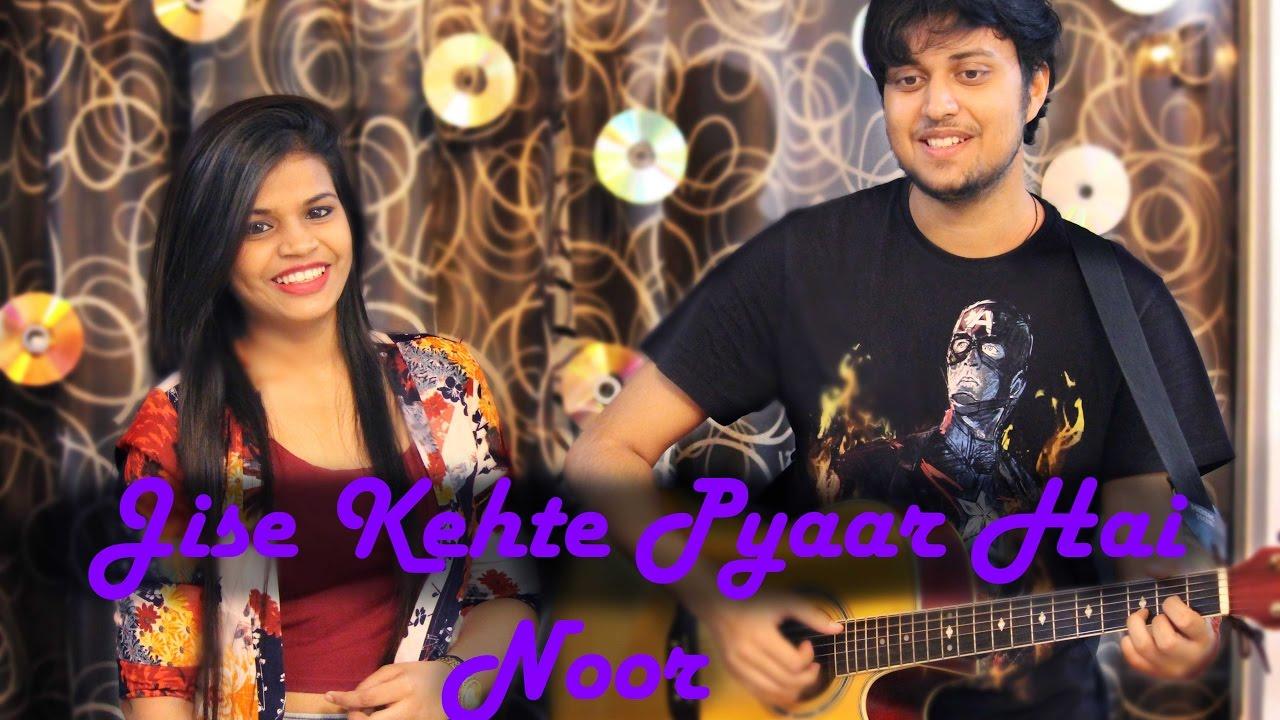 Download Jise Kehte Pyaar Hai | Noor | Sukriti Kakkar | Cover by Janki Maheshwar