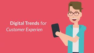 Digital Trends for Customer Experience
