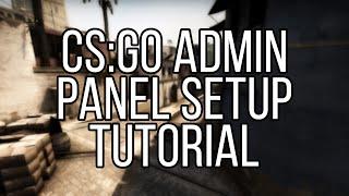 How To Set Up Admin Commands On Your Server - Cs:go Server Tutorial
