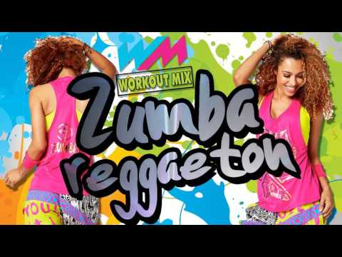 ZUMBA MUSIC I REGGAETON [ WORKOUT MIX ]