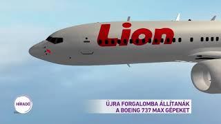 Újra forgalomba állítanák a Boeing 737 Max gépeket