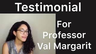 Student testimonial for Professor Val Margarit
