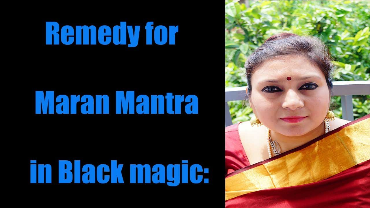 Remedy for Maran Mantra in Black magic: mahakali vedic:usa,UK,use,  India,Canada,Asia,Singapore by Mahakali Vedic Healing Online Spiritual Zone