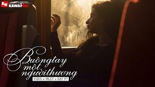 Buông Tay Một Người Thương - V.iris ft. Mley & Đạt PT [ Official Lyric Video ]