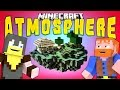 Minecraft: Atmosphere, Ep.3 (Dumb and Dumber)