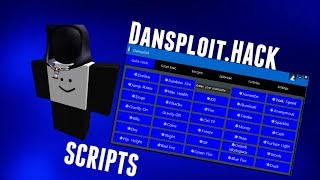 💯Hack For Any Roblox Games💯 💎Dansploit+scripts💎 2018 - XChaurio247
