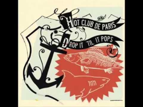Hot Club De Paris - Yes No Goodbye
