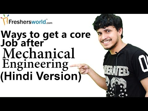Ways to get a core job after Mechanical Engineering (Hindi) II मेकानिकल इंजिनीरिंग,B.tech careers