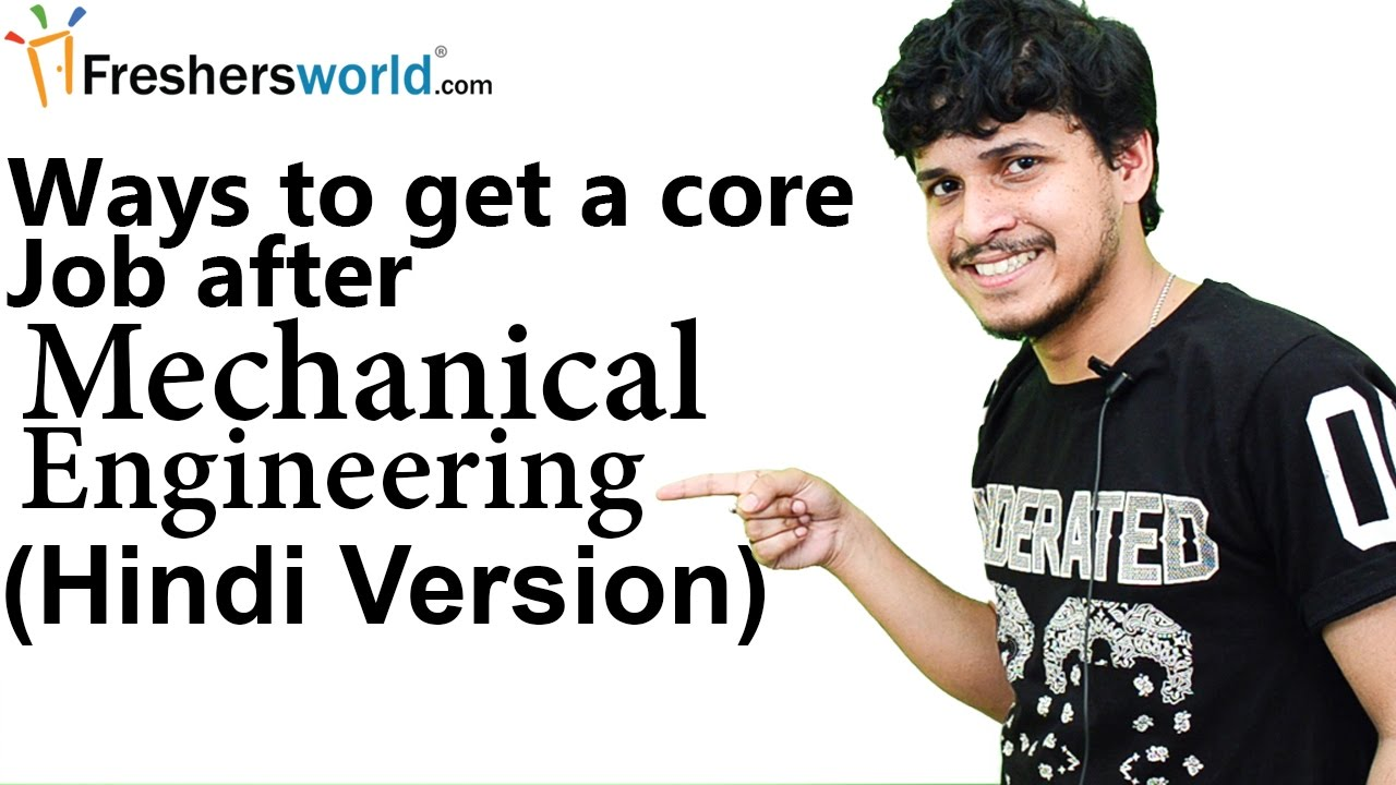 0af0eb360 Ways to get a core job after Mechanical Engineering (Hindi) II मेकानिकल  इंजिनीरिंग,B.tech careers - YouTube