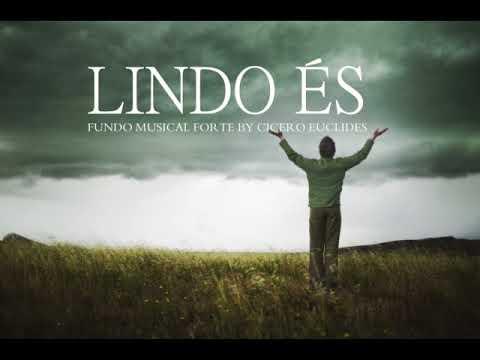 Fundo musical forte Lindo és | Para pregações e Orações Fortes | By Cicero Euclides