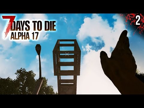 7 DAYS TO DIE A17 #2 | EMPEZANDO A ASENTARNOS | Gameplay Español