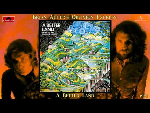 Brian Auger's Oblivion Express - A Better Land (Remastered) [Soul-Jazz - Jazz-Funk] (1971)