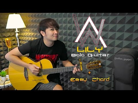 (Solo Guitar + Chord & Lyric) Lily - Alan Walker, K-3911 & Emelie Hollow | Nathan Fingerstyle Cover