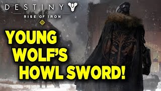 The Young Wolf's Howl In Action - Destiny: Rise of Iron Gameplay