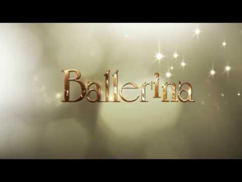 Ballerina 2016 - Soundtrack ( fan made )