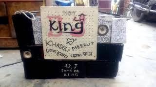 No 1 dj king khadoli meerut dj sameer skk king