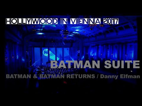 The BATMAN Suite by Danny Elfman [Hollywood in Vienna 2017]