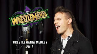 WWE WRESTLEMANIA 34 MEDLEY (Performed by IT LIVES, IT BREATHES) mp3