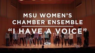 MSU Women's Chamber Ensemble - I Have a Voice