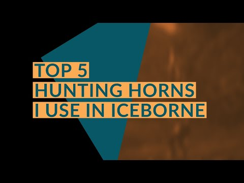 MHW ICEBORNE: TOP 5 HUNTING HORNS I USE