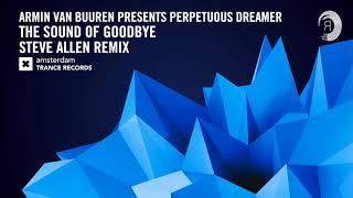 Armin van Buuren presents Perpetuous Dreamer - The Sound of Goodbye (Steve Allen Extended)