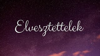 MECKS - ELVESZTETTELEK (OFFICIAL LYRIC VIDEO)